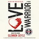 Love Warrior MP3 Audiobook