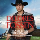 Blame It on the Cowboy MP3 Audiobook
