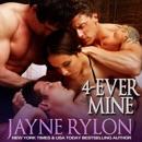 4-Ever Mine: Book 2 (Unabridged) MP3 Audiobook