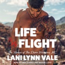 Life To My Flight: The Heroes of Dixie Wardens MC, Book 5 MP3 Audiobook