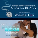 Wicked to Love/Devoted to Wicked MP3 Audiobook
