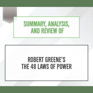 Summary, Analysis, and Review of Robert Greene's 'The 48 Laws of Power' E-Book Download