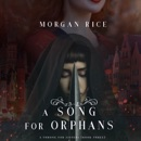 A Song for Orphans (A Throne for Sisters—Book Three) MP3 Audiobook