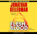 Flesh and Blood: An Alex Delaware Novel (Unabridged) MP3 Audiobook