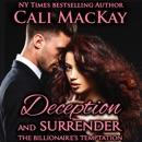 Deception and Surrender: With the Bonus Novella The Billionaire's Reunion: The Billionaire's Temptation Series, Book 4 (Unabridged) MP3 Audiobook