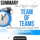 General Stanley McChrystal's Team of Teams: New Rules of Engagement for a Complex World Summary (Unabridged) MP3 Audiobook