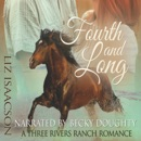 Fourth and Long: Three Rivers Ranch Romance, Book 3 (Unabridged) MP3 Audiobook