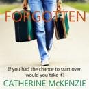 Download Forgotten: A Novel (Unabridged) MP3