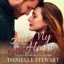 All My Heart: The Clover Series, Book 3 (Unabridged) MP3 Audiobook