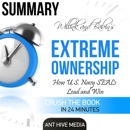 Summary: Willink and Babin's Extreme Ownership: How U.S. Navy Seals Lead and Win (Unabridged) MP3 Audiobook