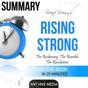Brené Brown's Rising Strong Summary (Unabridged)
