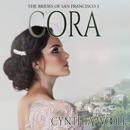 Cora: The Brides of San Francisco Book 3 (Unabridged) MP3 Audiobook