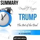 Donald J. Trump's TRUMP: The Art of the Deal Summary (Unabridged) MP3 Audiobook