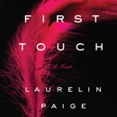 First Touch: A Novel (Unabridged) MP3 Audiobook