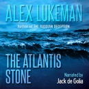 The Atlantis Stone: The Project, Book 12 (Unabridged) MP3 Audiobook