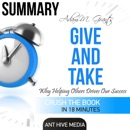 Adam Grant's Give and Take: Why Helping Others Drives Our Success Summary (Unabridged) MP3 Audiobook