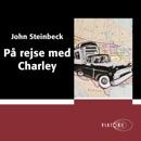 På rejse med Charley [Travelling with Charley] (Unabridged) MP3 Audiobook