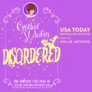 Disordered: The Complete Case Files of Dr. Matilda Schmidt, Paranormal Psychologist: The Case Files of Dr. Matilda Schmidt, Paranormal Psychologist Book 8 (Unabridged) MP3 Audiobook