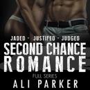 Second Chance Romance Box Set: Jaded - Justified - Judged (Unabridged) MP3 Audiobook