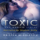 Toxic: Venom Series, Book 3 (Unabridged) MP3 Audiobook