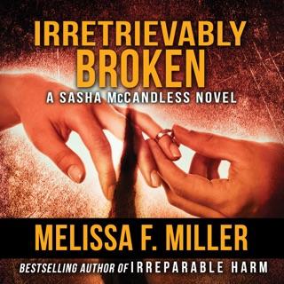 Irretrievably Broken: Sasha McCandless, Book 3 (Unabridged) E-Book Download