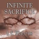 Infinite Sacrifice (Unabridged) MP3 Audiobook