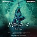 The Mongoliad: The Foreworld Saga, Book 3 (Unabridged) MP3 Audiobook
