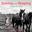 Sowing and Reaping: The Day's Work (Unabridged) MP3 Audiobook