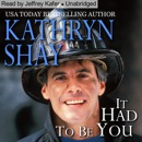 It Had to Be You: Hidden Cove Series, Volume 5 (Unabridged) MP3 Audiobook