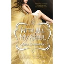 With All My Soul: Soul Screamers, Book 10 (Unabridged) MP3 Audiobook
