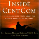 Download Inside CentCom: The Unvarnished Truth About the Wars in Afghanistan and Iraq (Unabridged) MP3