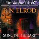 Song in the Dark: Vampire Files, Book 11 (Unabridged) MP3 Audiobook