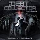 Debt Collector, Episodes 1-3 (Unabridged) MP3 Audiobook