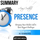 Amy Cuddy's Presence: Bringing Your Boldest Self to Your Biggest Challenges Summary (Unabridged) MP3 Audiobook