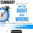 Summary of E.J. Dionne Jr's Why the Right Went Wrong: Conservatism from Goldwater to the Tea Party and Beyond (Unabridged) MP3 Audiobook