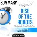 Martin Ford's Rise of the Robots: Technology and the Threat of a Jobless Future Summary (Unabridged) MP3 Audiobook