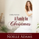 A Family for Christmas: Willow Park, Book 3 (Unabridged) MP3 Audiobook