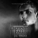 Darkness Falls: Darkness Series, Book 3 (Unabridged) MP3 Audiobook