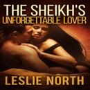 The Sheikh's Unforgettable Lover: The Sharqi Sheikhs, Volume 1 (Unabridged) MP3 Audiobook