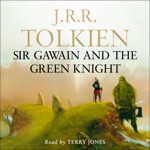 Sir Gawain and the Green Knight (Unabridged)
