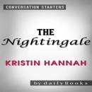 The Nightingale by Kristin Hannah Conversation Starters (Unabridged) MP3 Audiobook