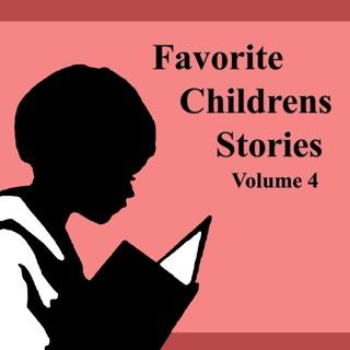 Favorite Children's Stories: Volume 4 (Unabridged) E-Book Download