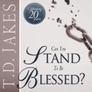 Can You Stand to Be Blessed? (Unabridged) MP3 Audiobook
