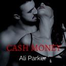 Cash Money: Bad Money Series, Book 4 (Unabridged) MP3 Audiobook