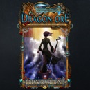 Dragon Ore: The Dawning of Power: The Dawning of Power Trilogy, Book 3 (Unabridged) MP3 Audiobook