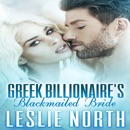 Greek Billionaire's Blackmailed Bride: The Rosso Family Series Book 1 (Unabridged) MP3 Audiobook