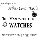 The Man with the Watches (Unabridged) MP3 Audiobook