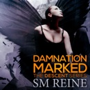 Damnation Marked: The Descent Series, Book 4 (Unabridged) MP3 Audiobook