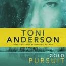 Cold Pursuit: Cold Justice, Book 2 (Unabridged) MP3 Audiobook
