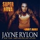 Super Nova: Hot Rods, Book 3 (Unabridged) MP3 Audiobook